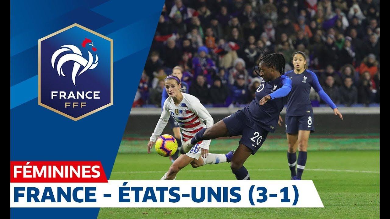 france -  u00c9tats-unis  3-1   f u00e9minines   le r u00e9sum u00e9 i fff 2019