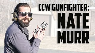 Gambar cover Concealed Carry Gunfighter: Nate Murr