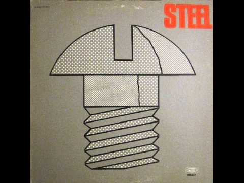 Steel - Steel 1971 (FULL ALBUM) [Hard Rock]