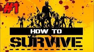 How to Survive Playthrough Ep.1: Abandoned Island? Zombie Apocalypse? No Problemo!