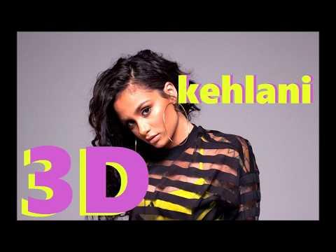 Kehlani [3D AUDIO] - Distraction