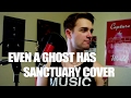 Famous Last Words - Even a Ghost has a Sanctuary COVER