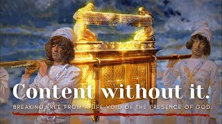 "Encounter God Service - ""Content without it."""