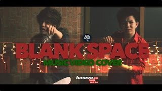 Taylor Swift- Blank Space Cover By Ranz Kyle & Karl Zarate