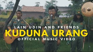 Download lagu KUDUNA URANG - LAIN UDIN AND FRIENDS ( OFFICIAL MUSIC VIDEO )