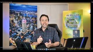 """""""Bigger Than You Think You Are!"""" - FREE Online Workshop - Aug 5, 2020"""