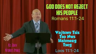 "Portland Hmong Alliance Church 11/15/2020 XF Zoov Ntxhees ""God Does Not Reject His People"""