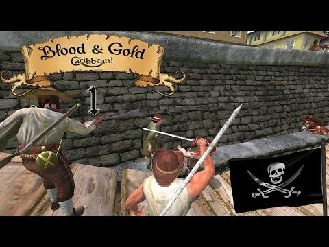Lets Play Blood & Gold: Caribbean! Season 4 Episode 1: Back By Popular Demand!