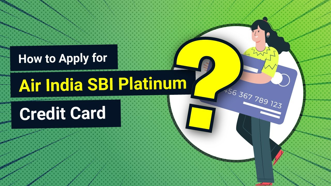 How to Apply for Air India SBI Platinum Credit Card - YouTube