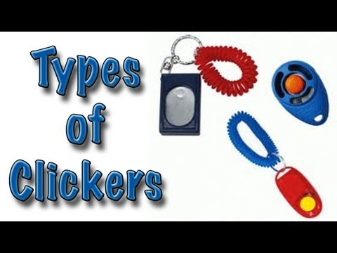 Types Of Clickers - Clicker Dog Training