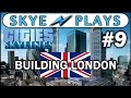 Cities: Skylines Building London #9 ►The Tower of London and Even More Bridges!◀ Gameplay