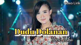 Download lagu Yeni Inka Dudu Dolanan Om Adella