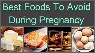 Foods to avoid during pregnancy There are essential nutrients, vitamins that your developing baby