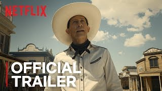 The Ballad of Buster Scruggs is a six-part Western anthology film, a series of tales about the American frontier told through the unique and incomparable voice of ...