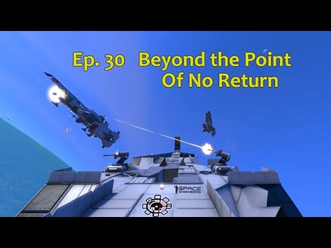 Space Engineer: Beyond the Point of No Return (Finale) Ep30