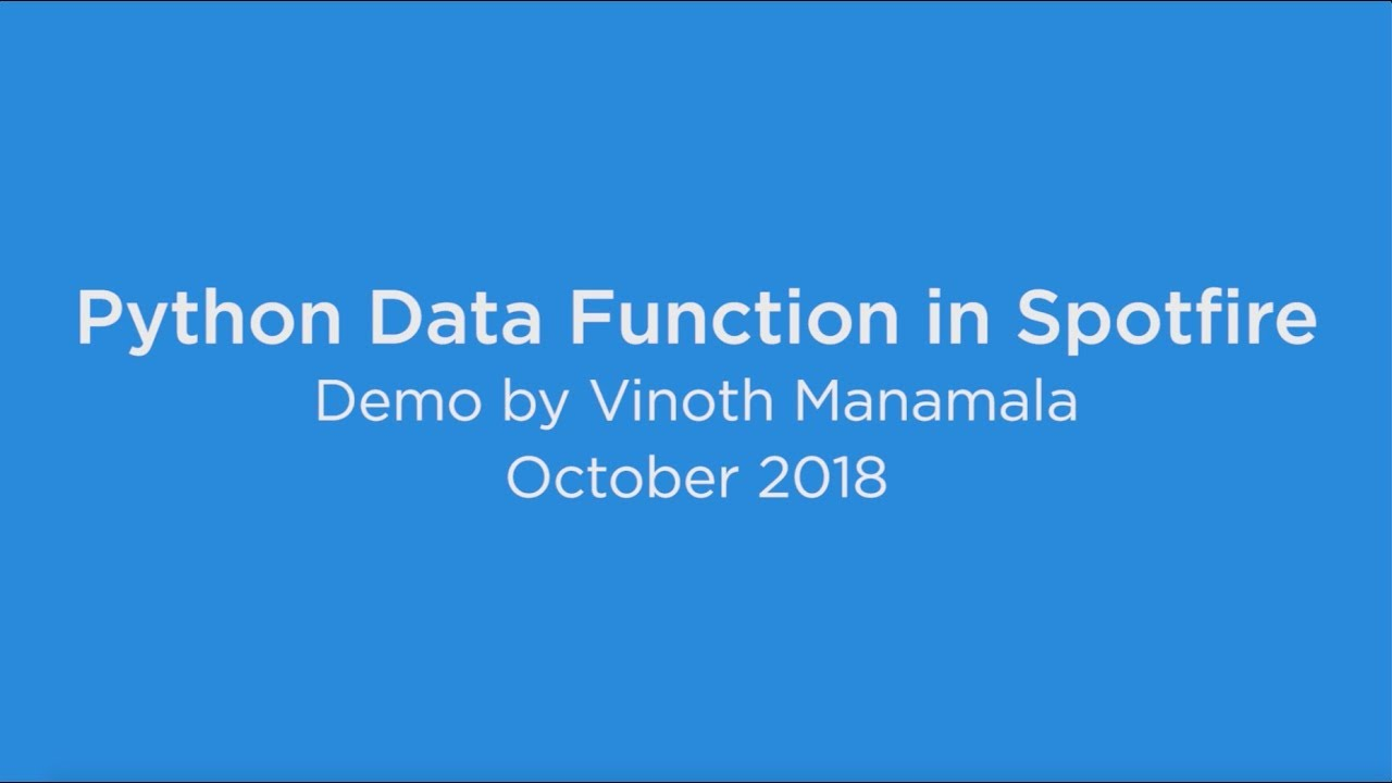 Python Data Function in Spotfire - Demo by Vinoth Manamala - October 2018