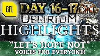 "Path of Exile 3.10: DELIRIUM DAY #16-17 Highlights ""LET'S HOPE NOT"", @Zenocide Genius RETURN. KINDA"