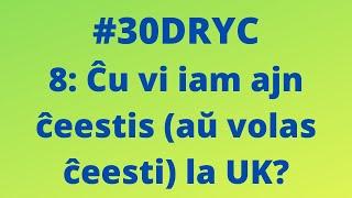 Ĉu Vi Iam Ajn Volas Ĉeesti la UK?   Keep It Simple Esperanto