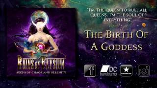 Ruins Of Elysium - The Birth Of A Goddess