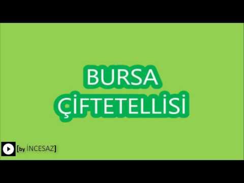 BURSA ÇİFTETELLİSİ [bEST OF ÇİFTETELLİ]