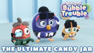 Angry Birds Bubble Trouble Ep.20 | The ultimate candy jar
