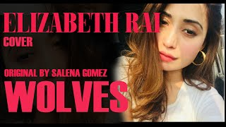 Wolves | cover song | By Elizabeth rai