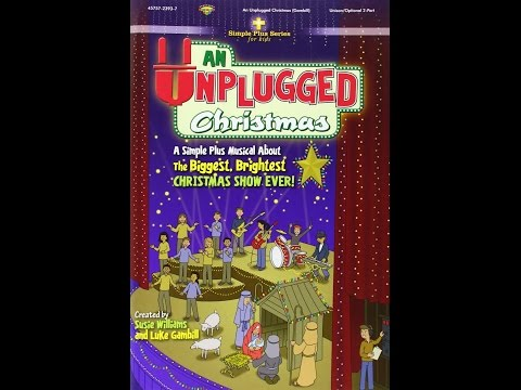 An Unplugged Christmas - 2014 Christmas Musical