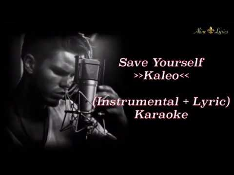 Kaleo - Save Yourself (Karaoke - Instrumental + Lyric)