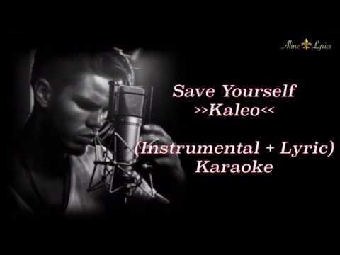 Kaleo - Save Yourself   karaoke [Instrumental + Lyric]