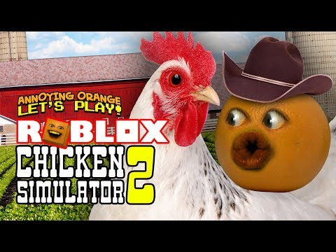 Roblox: Chicken Simulator 2 [Annoying Orange]