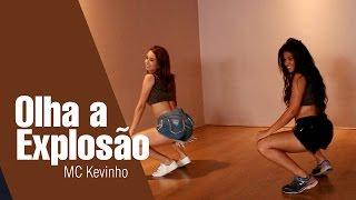 MC Kevinho - Olha a Explosao Coreografia Clarissa Gomes