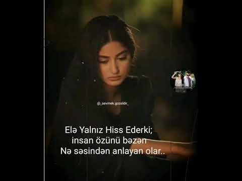 Menali Sozler Whatsapp Status Ucun Video Sevgi Qemli Hezin Duygusal Anlamli Aglamali Ayriliq Qisa Youtube
