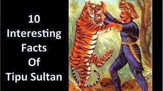 10 Interesting Facts Of Tipu Sultan [HINDI]