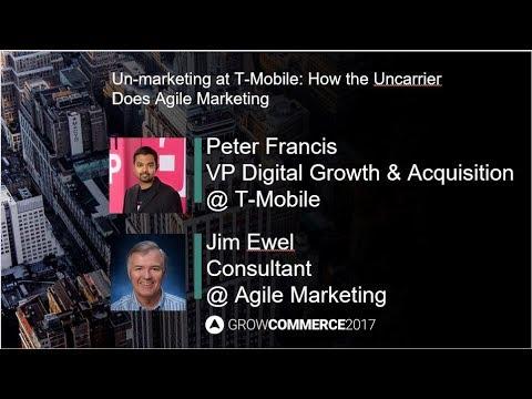 GrowCommerce: Peter Francis, T-Mobile & Jim Ewel, Agile Marketing