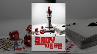 The Lady Killers (2017)