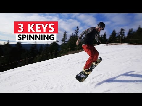 3 Keys For Spinning On A Snowboard - Beginner Snowboarding Tricks