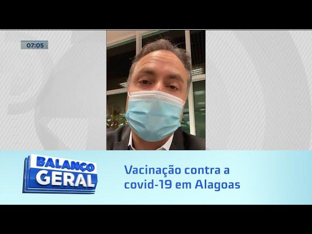 Vacinação em Alagoas: Vacinação deve começar na quarta-feira em todo Brasil