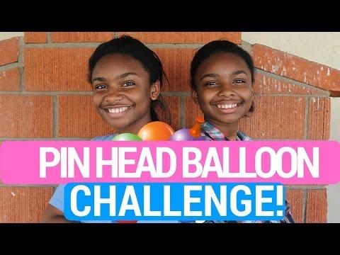 Pinhead Balloon Challenge!   Deja & Di-V
