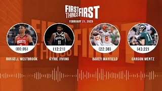Russell Westbrook, Kyrie Irving, Baker Mayfield, Wentz (2.21.20) | FIRST THINGS FIRST Audio Podcast