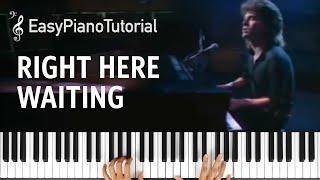 Right Here Waiting - Piano Tutorial + Free Sheet Music