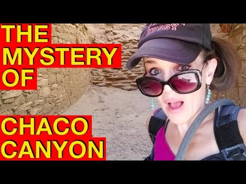 Famine, War...or Aliens?? The Chaco Canyon Mystery