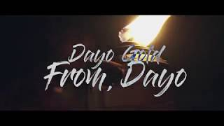 Dayo Gold - From,Dayo (Music Video) Shot by @moneylonger513