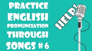 Download lagu Lesson #6 | Help: Practice English pronunciation through singing famous songs