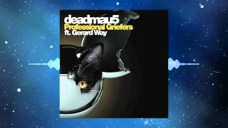 deadmau5 feat. Gerard Way - Professional Griefers (Original Vocal Mix)