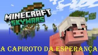 Skywars: A Capiroto Da Esperança ( C/ Autobotboy13, Lucaszanon_hd E Brotherkrause)