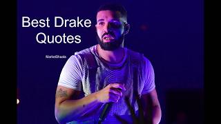 Best Drake Quotes On Love, Money, Business