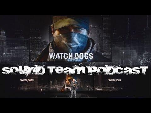 Watch Dogs: Podcast #1 - Sound Team