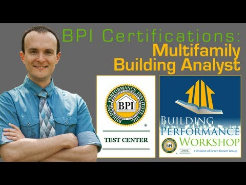 BPI Multifamily Building Analyst Certification