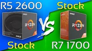 Ryzen 5 2600 vs Ryzen 7 1700 - COMPARISON
