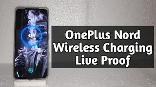 OnePlus Nord Wireless Charging Test, Wireless Charging in OnePlus Nord Live Proof
